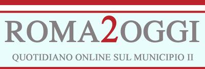 Roma2Oggi – Il quotidiano online sul II Municipio